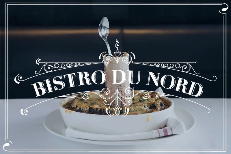 Bistro du Nord returns, January 5th - February 1st, 2017